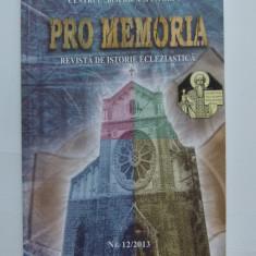 EPISCOPIA CATOLICA BUCURESTI- ANUAR ISTORIC PRO MEMORIA, 12/ 2013
