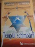 Templul Schimbarii - Elena Cocis Erik Berglund ,528736