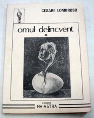 OMUL DELINCVENT-CESARE LOMBROSO VOL 1 1992 foto