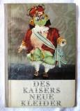 DES KAISERS NEUE KLEIDER, H. C. Andersen, Carte pt. copii, in limba germana