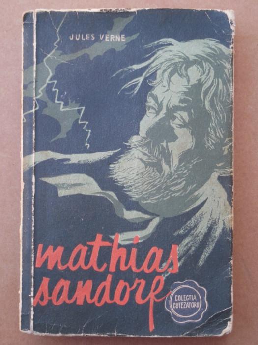 MATHIAS SANDORF – JULES VERNE - CUTEZĂTORII