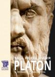 Platon. Operele platonice. Perioadele a doua si a treia Volumul III | Paul Friedlander, Paideia