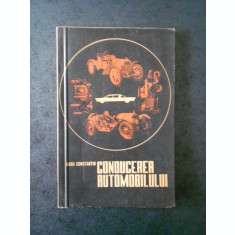 RADU CONSTANTIN - CONDUCEREA AUTOMOBILULUI