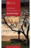 Medieval monuments of Bukovina - Tereza Sinigalia, Oliviu Boldura
