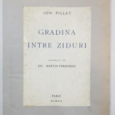 GRADINA INTRE ZIDURI de ION PILLAT - PARIS, 1919