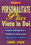 Littauer, F. - PERSONALITATE PLUS VIATA IN DOI, ed. BusinessTech International