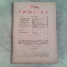Revista Fundatiilor Regale anul XI-nr.8-August 1944