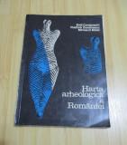 EMIL CONDURACHI--HARTA ARHEOLOGICA A ROMANIEI - 1972 - CU HARTI