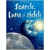 Descopar lumea -Soarele, Luna si stelele