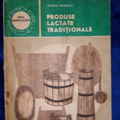 Produse lactate traditionale - 1988 Editura CERES