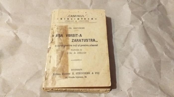 FR.NIETZSCHE - ASA VORBIT-A ZARATUSTRA... o carte pentru toti si pentru nimeni