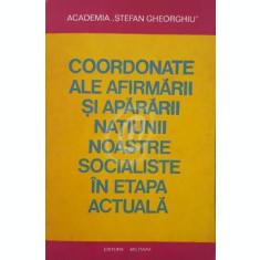 Coordonate ale afirmarii si apararii natiunii noastre socialiste in etapa actuala