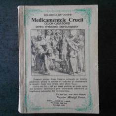 NICODIM MANDITA - MEDICAMENTELE CRUCII CELOR CASATORITI (1992)
