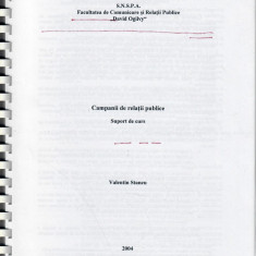 Campanii de relatii publice, Valentin Stancu, SNSPA, 2004