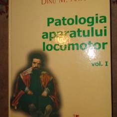 Patologia aparatului locomotor vol.1/an 2006/1220pag- Dinu Antonescu