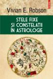 Stele fixe si constelatii in astrologie, Vivian E. Robson