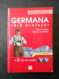 PAUL COGGLE, HEINER SCHENKE - GERMANA FARA PROFESOR & 2 CD-uri audio
