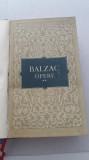 Myh 543 - OPERE - VOLUMUL II - HONORE DE BALZAC - EDITIE 1956