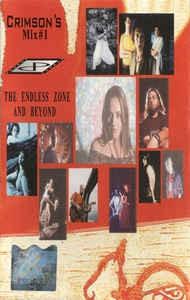 Casetă audio The Endless Zone And Beyond – Crimson's Mix #1