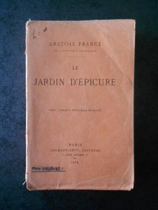 ANATOLE FRANCE - LE JARDIN D'EPICURE (1924)