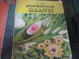 Povestile baltii an 1972 ed ion creanga h 16