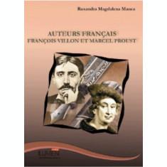 Auteurs Français. François Villon et Marcel Proust - Ruxandra Magdalena MANEA