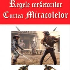 Regele cersetorilor(vol. 2) Curtea miracolelor-Michel Zevaco(Aldo Press)