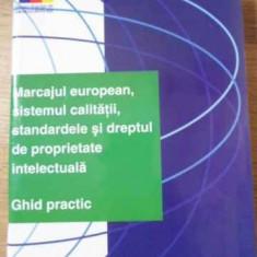 MARCAJUL EUROPEAN, SISTEMUL CALITATII, STANDARDELE SI DREPTUL DE PROPRIETATE INT