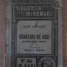 VANATORII DE ROBI DE-A LUNGUL NILULUI ALBASTRU - LOUIS JACOLLIOT