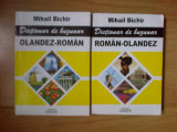 n6 DICTIONAR DE BUZUNAR OLANDEZ-ROMAN si ROMAN-OLANDEZ (2 CARTI),Mihail BICHIR