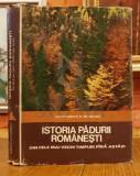 CONSTANTIN C. GIURESCU - ISTORIA PADURII ROMANESTI din cele mai vechi timpuri pana astazi , 1976