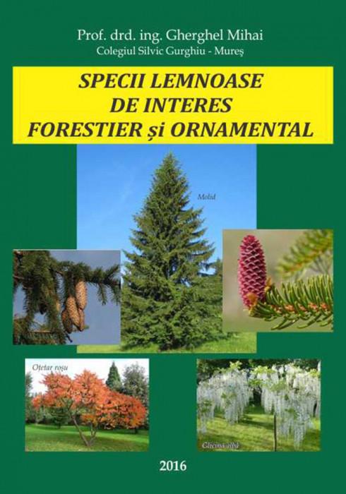 Carte Dendrologie 2016. Specii lemnoase de interes forestier si ornamental