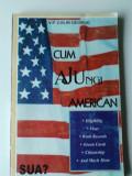 Cum ajungi american - V.P. Colin George (Immigration Law - in limba romana)