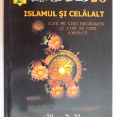 ISLAMUL SI CELALALT , CINE PE CINE RECUNOASTE SI CINE PE CINE CONTESTA de MUHAMMED IMARA