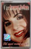 Casetă audio - Carmen Șerban - Văd numai oameni necăjiți - 2003 - stare bună