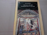 VIETILE CELOR DOISPREZECE CEZARI  - SUETONIUS, ED  RAO, 2001, 384 PAG, CARTONATA