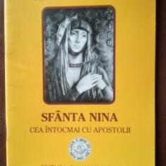 Sfanta Nina cea intocmai cu apostolii- Sfanta Manastire Paraklitu