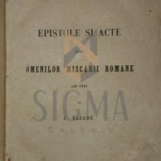 ION ELIADE RADULESCU - EPISTOLE SI ACTE ALLE OMENILOR MISCARII ROMANE DIN 1848, Paris 1851
