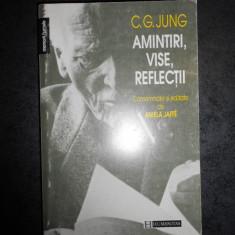 C. G. JUNG - AMINTIRI, VISE, REFLECTII  (1996)
