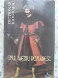 EVUL MEDIU ROMANESC. DICTIONAR BIOGRAFIC-COORDONATOR: VASILE MARCULET