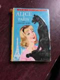 ALICE A PARIS - CAROLINE QUINE (CARTE IN LIMBA FRANCEZA)