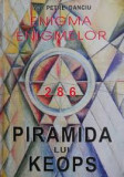 Petre Danciu - Enigma enigmelor. Piramida lui Keops, Sandra Brown