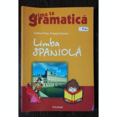 PRIA TA GRAATICA -LIMBA SPANIOLA - CRISTINA POPA/DRAGOS COJOCARU