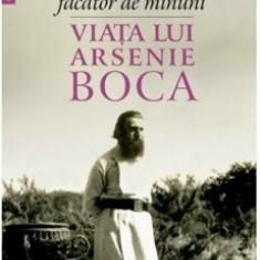 Ei ma considera facator de minuni:viata lui arsenie boca/Tatiana Niculescu Bran