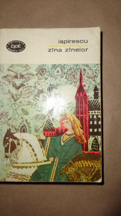Zana zanelor  (basme legende snoave )-an 1966/449pagini - Ispirescu