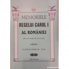 Memoriile Regelui Carol I al Romaniei (de un martor ocular) volumul XV