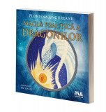 Magia practica a dragonilor   Floriana Ungureanu