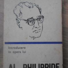 INTRODUCERE IN OPERA LUI AL. PHILIPPIDE - NICOLAE BALOTA