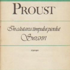 Marcel Proust - În căutarea timpului pierdut: Swann