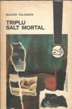 Triplu salt mortal - Maxime Delamare